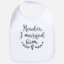 Reader I Married Him Bib