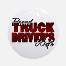 Proud Truckers Wife Ornament (Round)
