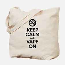 Keep Calm and Vape On Tote Bag