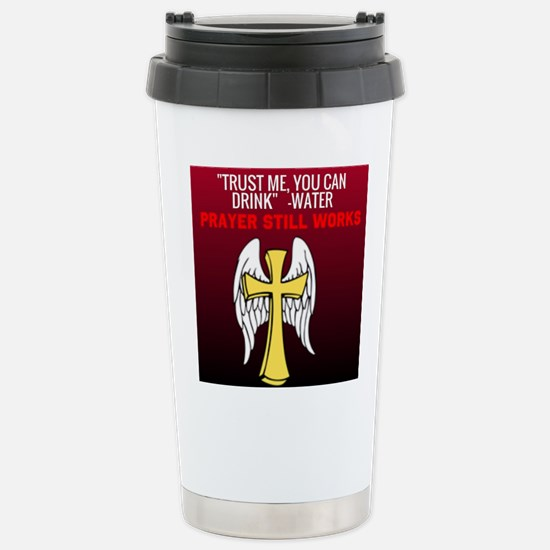 Trust Me You Can Drink Travel Mug