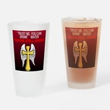 Trust Me You Can Drink Drinking Glass