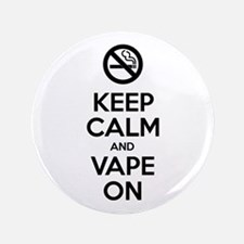 Keep Calm and Vape On Button
