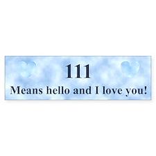 111 Hello Bumper Bumper Sticker