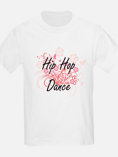 Hip Hop Dance Artistic Design with Flowers T-Shirt