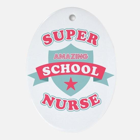 Super School Nurse Oval Ornament