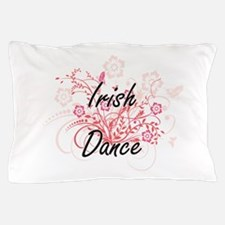 Irish Dance Artistic Design with Flowe Pillow Case