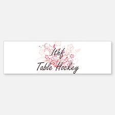 Ithf Table Hockey Artistic Design w Bumper Bumper Bumper Sticker
