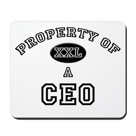 Property of a Ceo Mousepad
