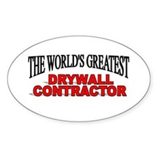 """""""The World's Greatest Drywall Contractor"""" Decal"""