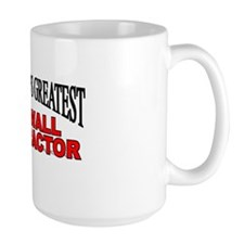 """The World's Greatest Drywall Contractor"" Mug"