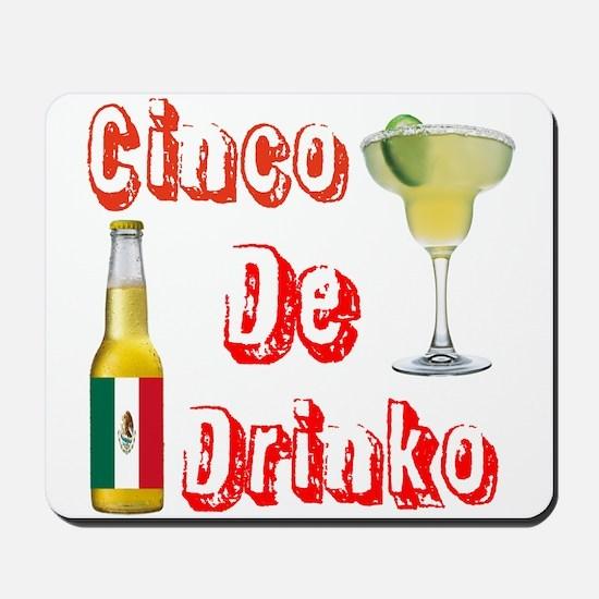 Cinco De Drinko Mousepad