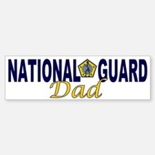 National Guard Dad Bumper Bumper Bumper Sticker