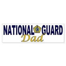 National Guard Dad Bumper Bumper Sticker
