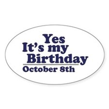 October 8th Birthday Oval Decal