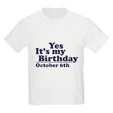 October 6th Birthday T-Shirt