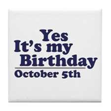 October 5th Birthday Tile Coaster