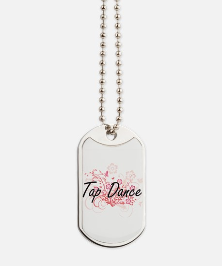 Tap Dance Artistic Design with Flowers Dog Tags