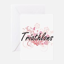 Triathlons Artistic Design with Flo Greeting Cards