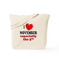 November 5th Tote Bag