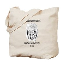 Feeling Paranoid? Tote Bag