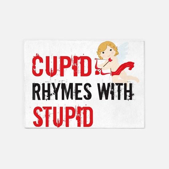 Cupid Rhymes With Stupid 5'x7'Area Rug