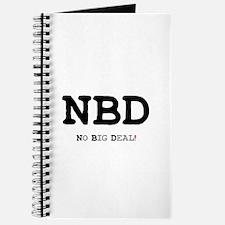 NBD - NO BIG DEAL! Journal