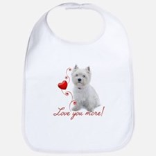 Love You More! Westie Bib