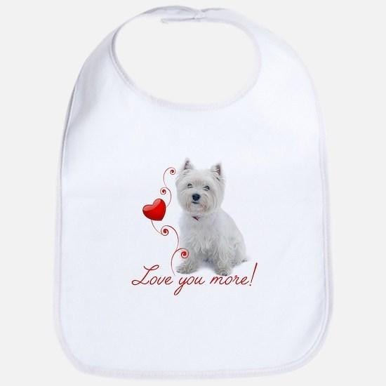 Love You More! Westie Bib