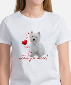 Love You More! Westie T-Shirt