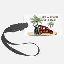 It's A Beach Of Day! Luggage Tag