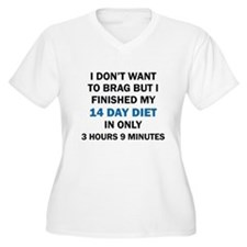 I DON'T WANT TO BRAG Plus Size T-Shirt