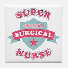 Super Surgical Nurse Tile Coaster