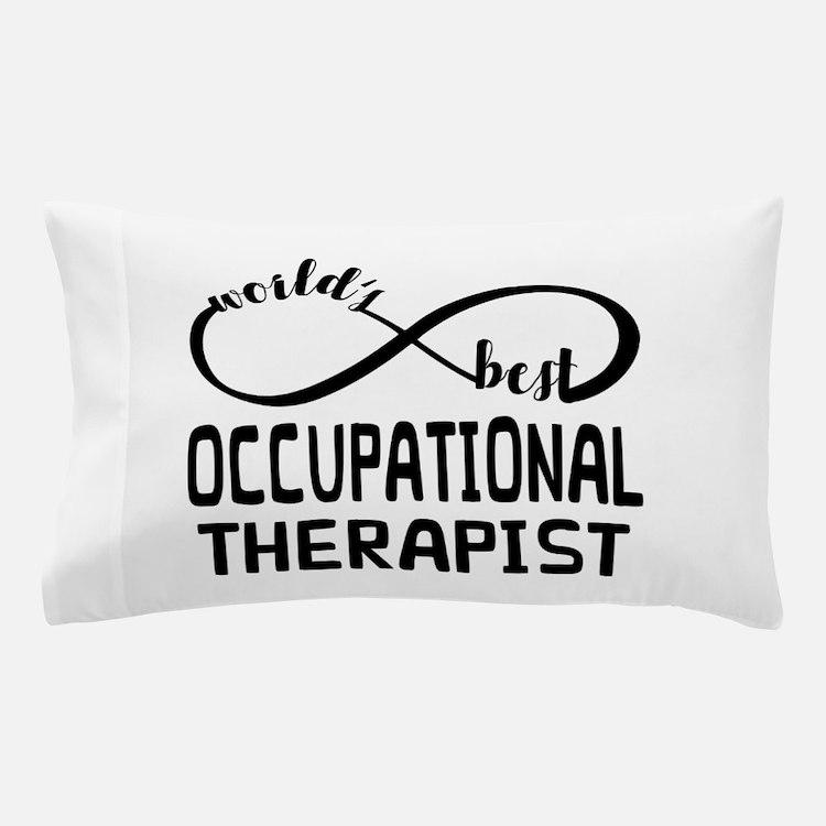 Worlds Best Occupational Therapist Pillow Case