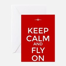 Keep Calm and Fly On Greeting Cards
