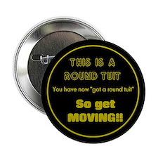 Round Tuit - Button