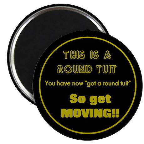 Round Tuit - Magnet