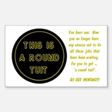 Round Tuit - Rectangle Decal