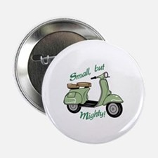 """Small But Mighty 2.25"""" Button (10 pack)"""