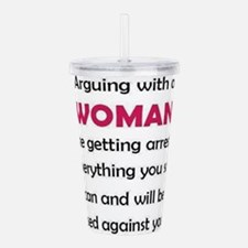 Arguing with a woman i Acrylic Double-wall Tumbler