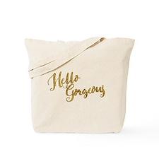Hello Gorgeous Faux Gold Tote Bag