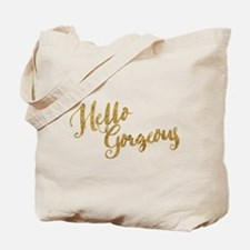 Hello Gorgeous Faux Gold Tote Bag