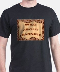 Wild About Learning T-Shirt
