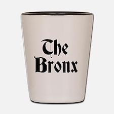 Cute Bronx Shot Glass