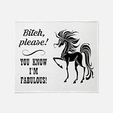 BITCH PLEASE! Throw Blanket