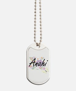 Anahi Artistic Name Design with Flowers Dog Tags