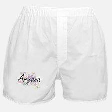 Aryana Artistic Name Design with Flow Boxer Shorts