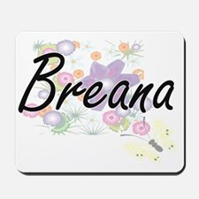 Breana Artistic Name Design with Flowers Mousepad