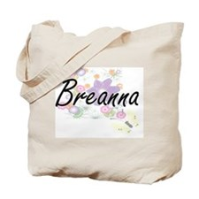 Breanna Artistic Name Design with Flowers Tote Bag