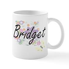Bridget Artistic Name Design with Flowers Mugs