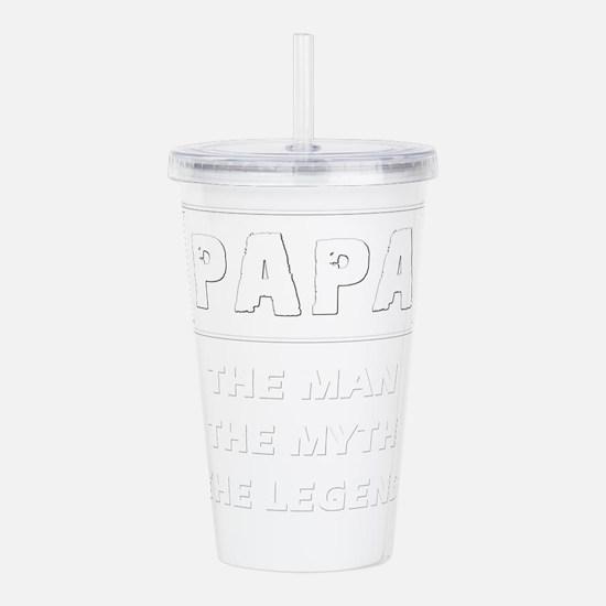 Papa - The Man The Myt Acrylic Double-wall Tumbler